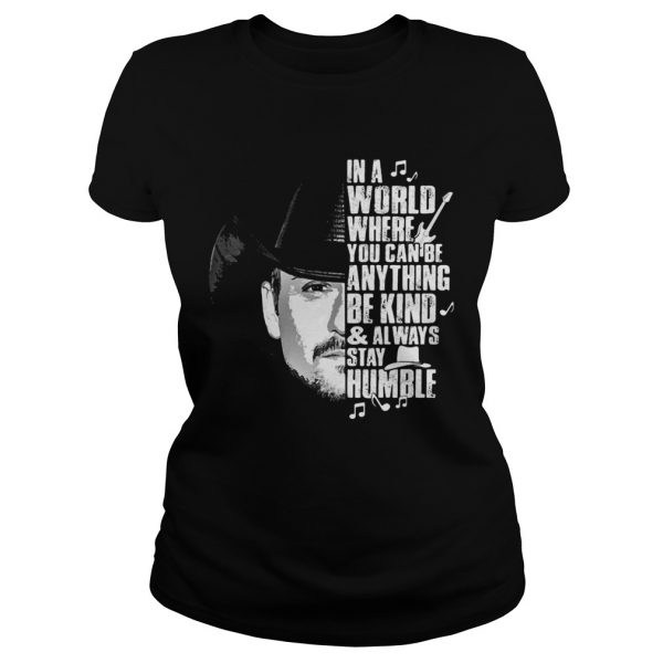 Cowboy in a world where you can be anything be kind and always stay humble shirt - 2