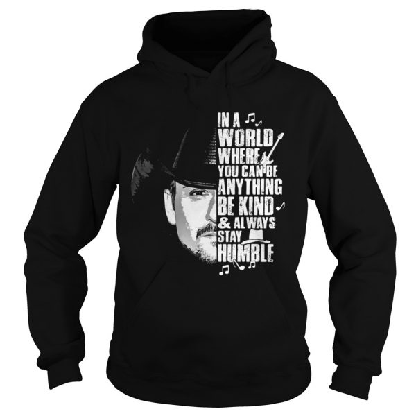 Cowboy in a world where you can be anything be kind and always stay humble shirt - 3
