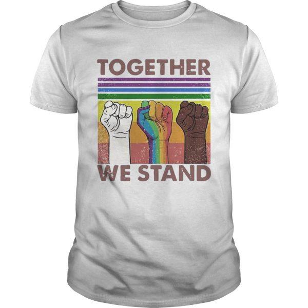 Together We Stand Hand Color Lgbt Pride Vintage shirt - 1