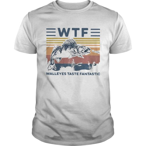 WTF Walleye Taste Fantastic Vintage shirt - 1