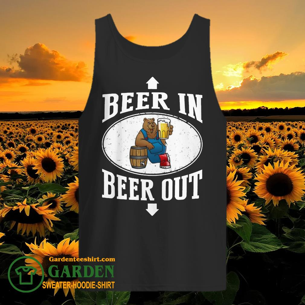Bears beer in beer out shirt - 2