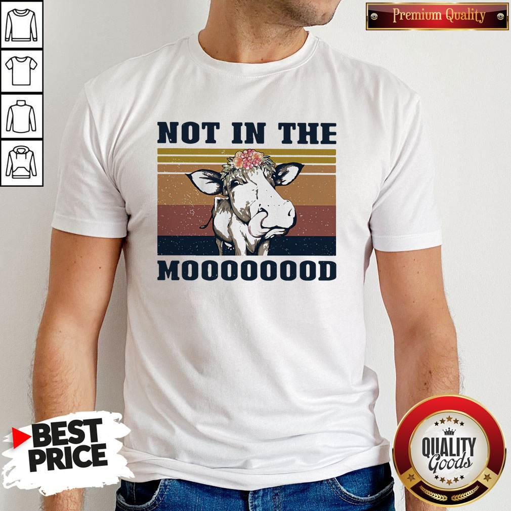 Nice Cow Not In The Mooood Vintage Retro Shirt - 1