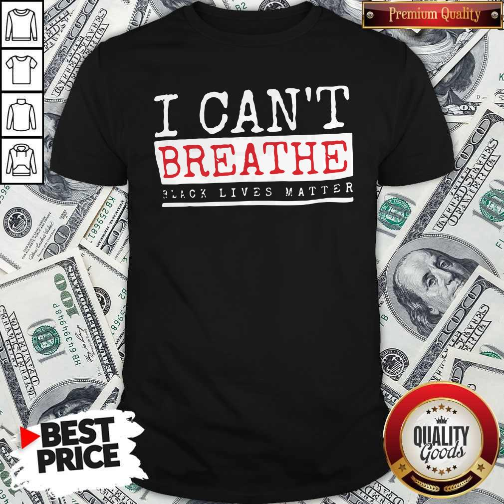 Official I Cant Breathe Black Lives Matter Shirt - 1
