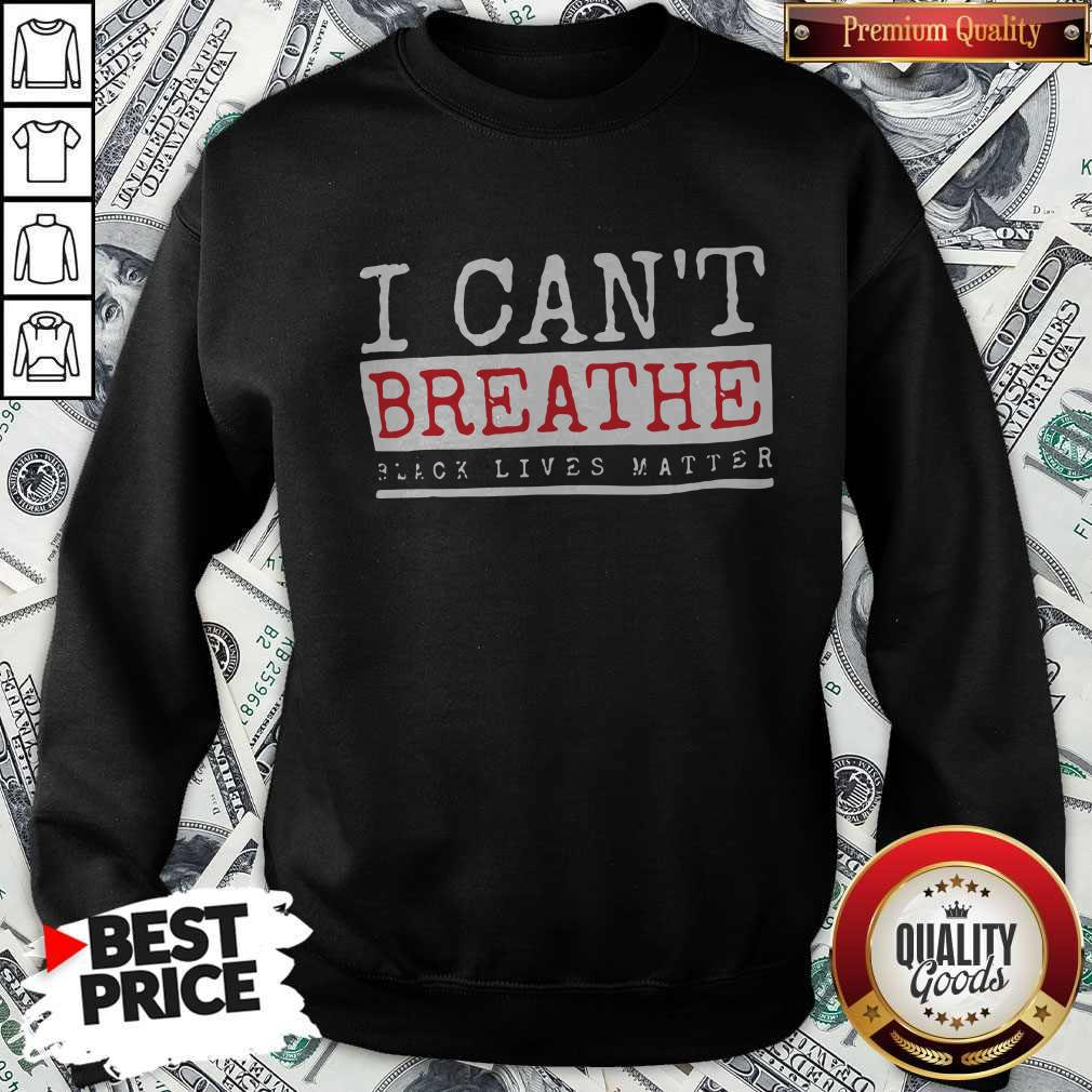 Official I Cant Breathe Black Lives Matter Shirt - 5