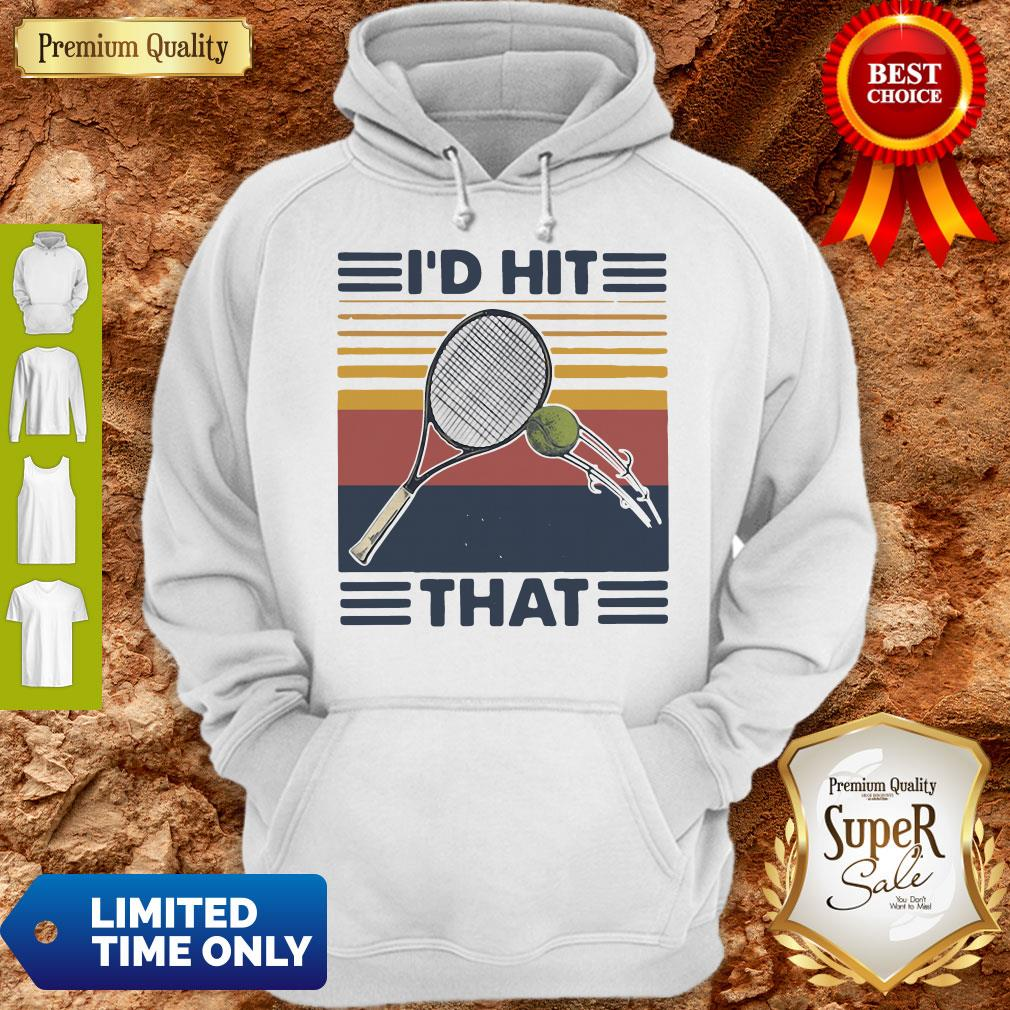 Official I'd Hit That Tennis Vintage Shirt - 2