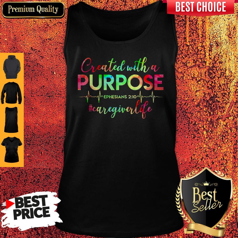 Top Created With A Purpose #Caregiverlife Shirt - 2