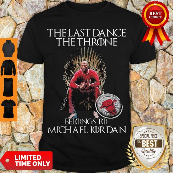 The Last Dance The Throne Belongs To Michael Jordan Chicago Bulls Shirt - 1