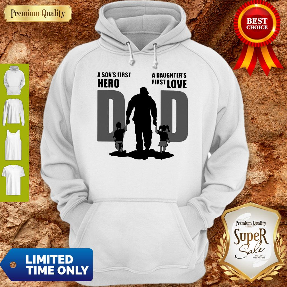 Top Dad A Sons First Hero A Daughters Firstlove Shirt - 8
