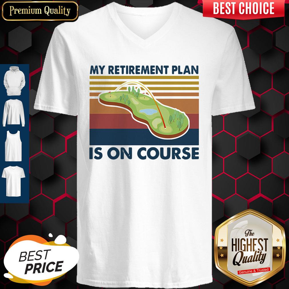 Top Golf My Retirement Plan Is On Course Vintage Shirt - 2