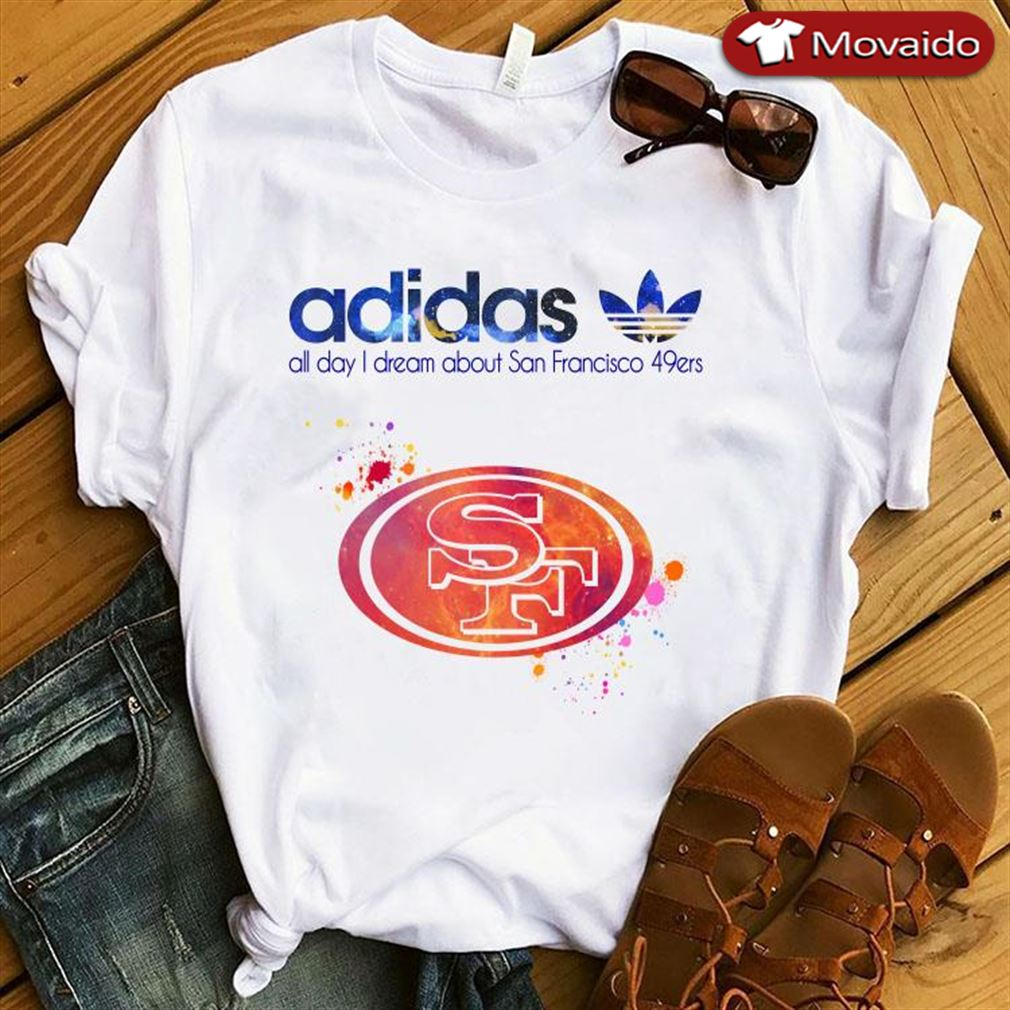 Adidas All Day I Dream About San Francisco 49ers Cotton Tshirt For Men Red Size Up To 5xl Hoodie Sweater Long Sleeve And Tank Top