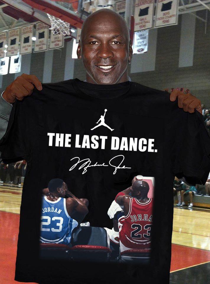 Last Dance T Shirt Hoodie Tank Top