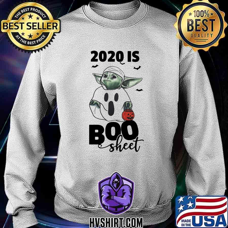 Baby Yoda 2020 Is Boo Sheet Happy Halloween Shirt Hoodie Sweater Long Sleeve And Tank Top
