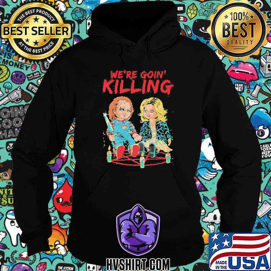 Halloween we're going killing baby shirt