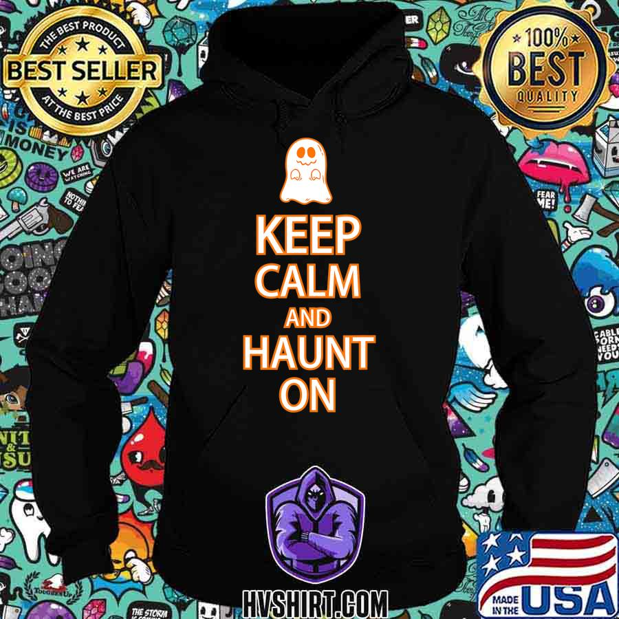 Keep Calm Haunt On Funny Ghost Halloween Party T-Shirt