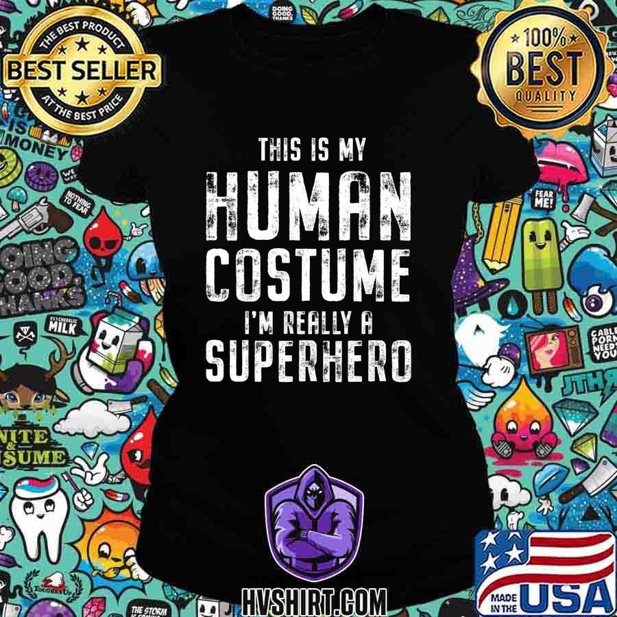 My Human Costume Funny Vintage Halloween Costume T-Shirt Ladiestee