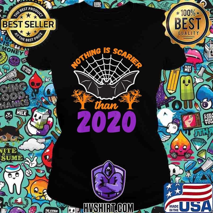 Nothing Is Scarier Than 2020 Halloween Bat T-Shirt T-Shirt Ladiestee