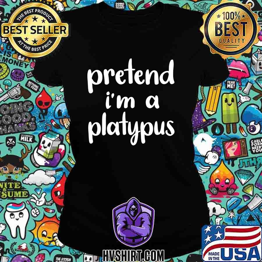 Pretend I'm A Platypus Costume Funny Lazy Halloween T-Shirt Ladiestee