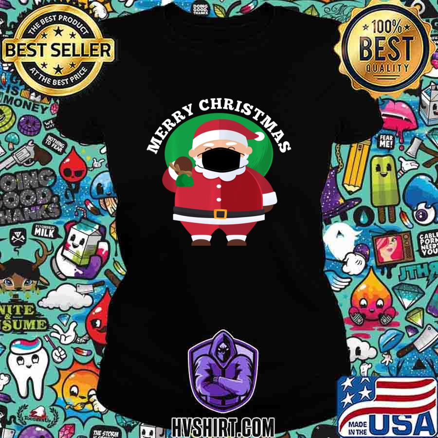 Santa Wearing Mask Quarantine Christmas 2020 Men Women Shirt Ladiestee