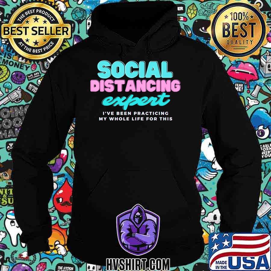 Social Distancing expert shirt tee t-shirt T-Shirt