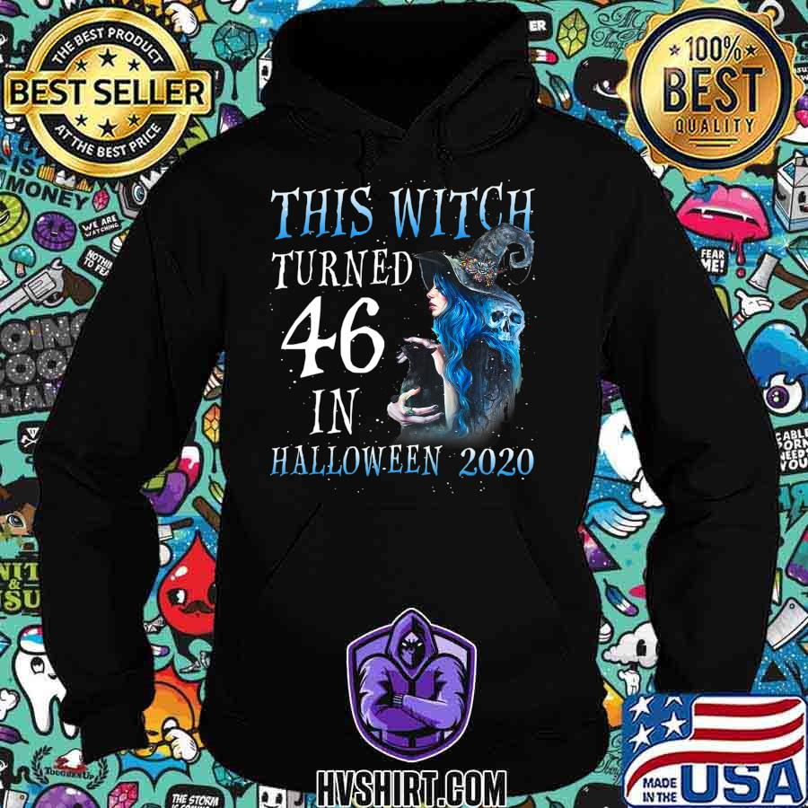 This Witch Turn 46 In Halloween 2020 Halloween Costume T-Shirt