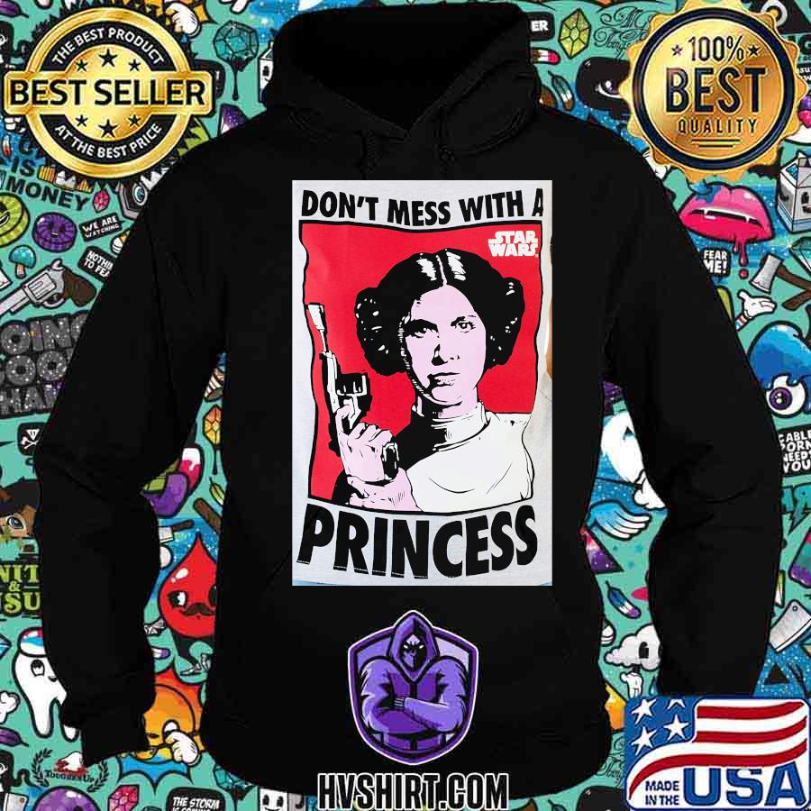 Star wars leia don't mess with a p princess s Hoodie