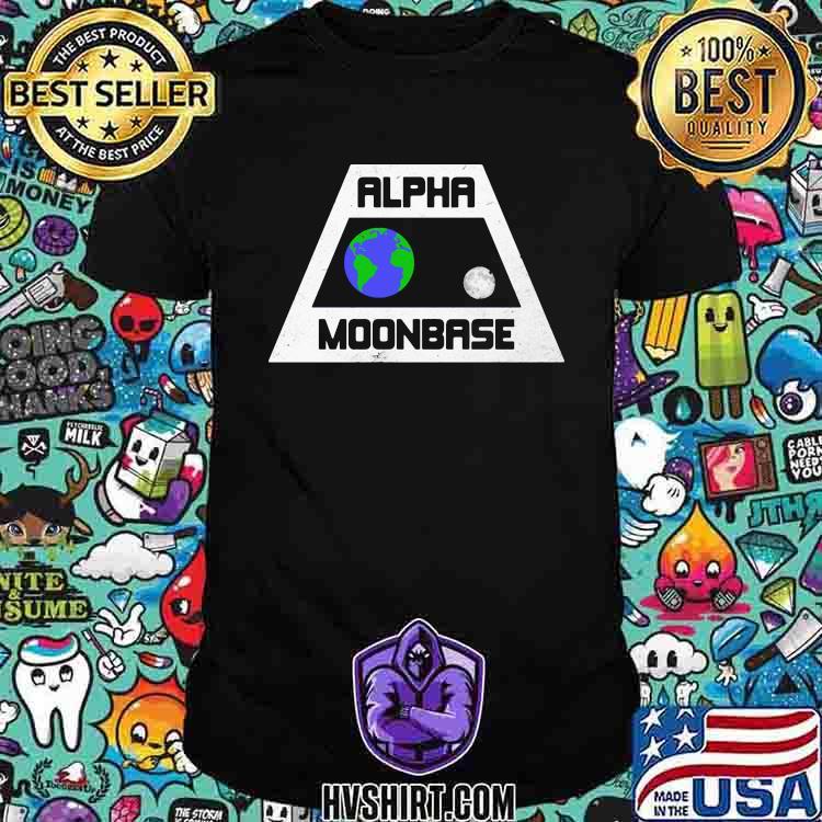 Alpha Moonbase Earth Moon Shirt