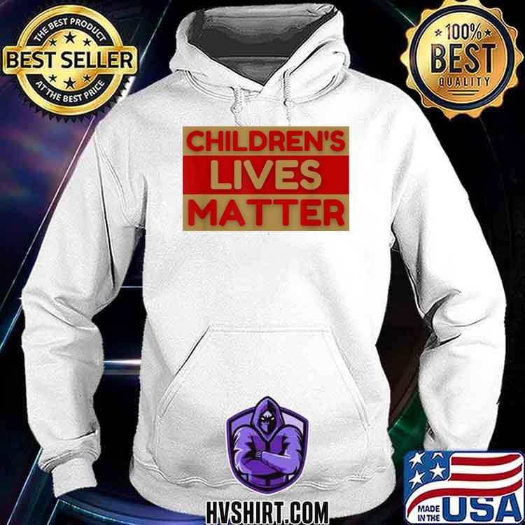 Children's Lives Matter Stop Child Trafficking Awareness Shirt Hoodie