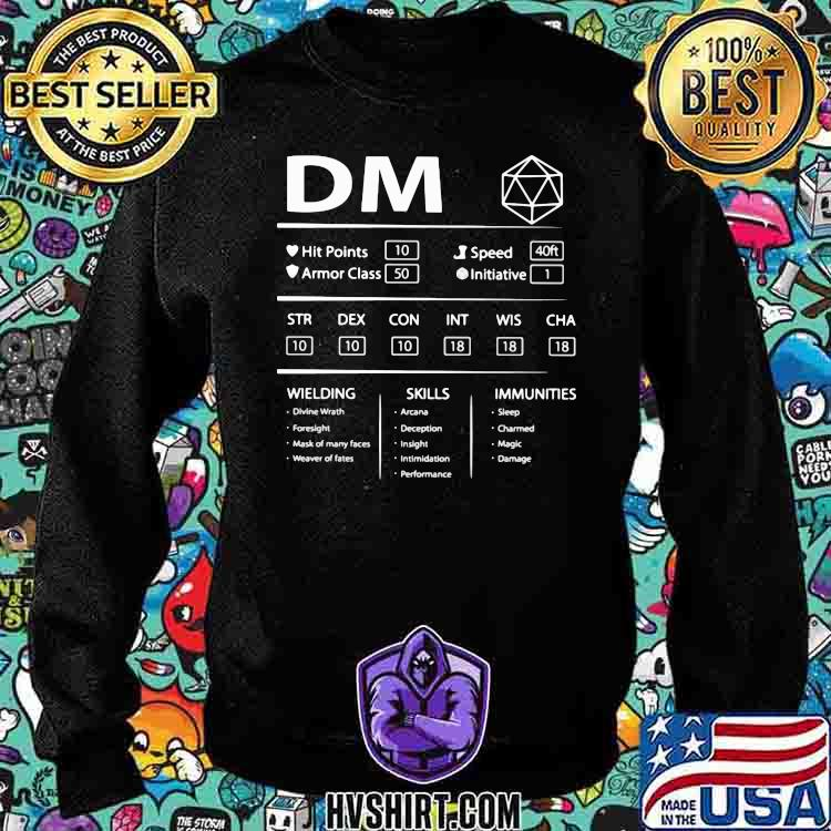 DM Wielding Skills Immunities Shirt Sweatshirt
