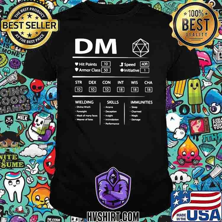 DM Wielding Skills Immunities Shirt