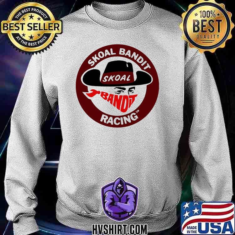 Harry Gant Skoal Bandit Shirt Sweatshirt