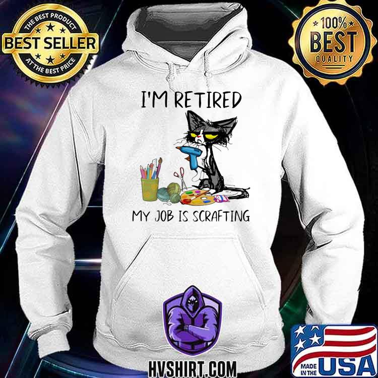 I'm Retired My Job Is Scarfting Cat Shirt Hoodie