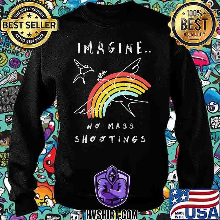 Imagine No Mass Shootings Youth Rainbow Bird Shirt Sweatshirt