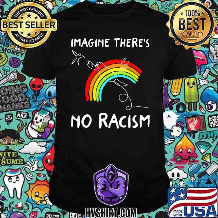 Imagine There's No Racism Rainbow Bird Shirt