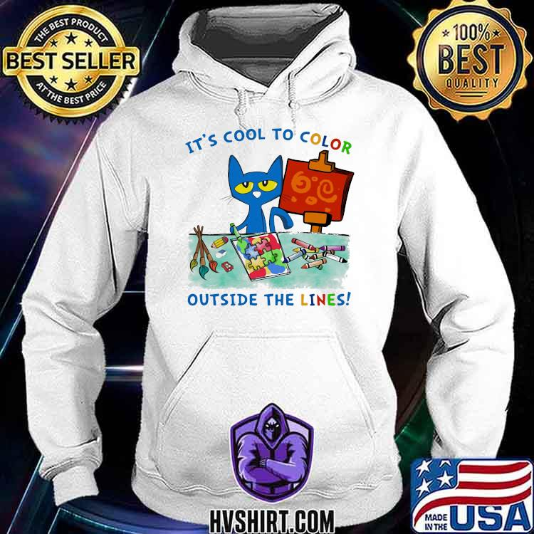 It's Cool To Color Outside The Lines Autism Cat Shirt Hoodie