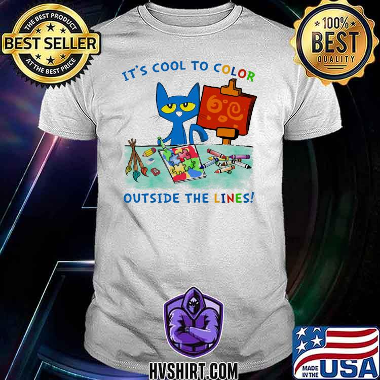 It's Cool To Color Outside The Lines Autism Cat Shirt