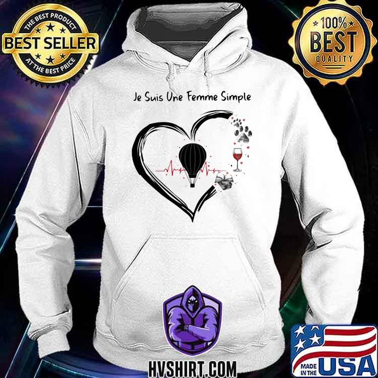 Je suis une femme simple Skydiving and Wine Dog Shirt Hoodie