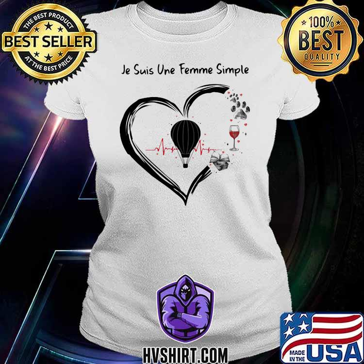 Je suis une femme simple Skydiving and Wine Dog Shirt Ladiestee
