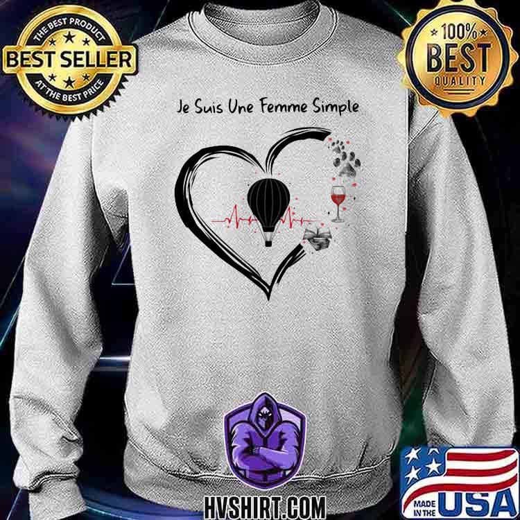 Je suis une femme simple Skydiving and Wine Dog Shirt Sweatshirt