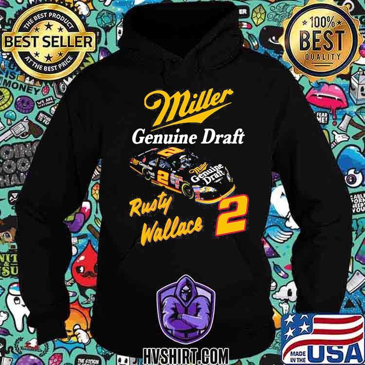 Miller Genuine Draft Rusty Wallace Shirt Hoodie