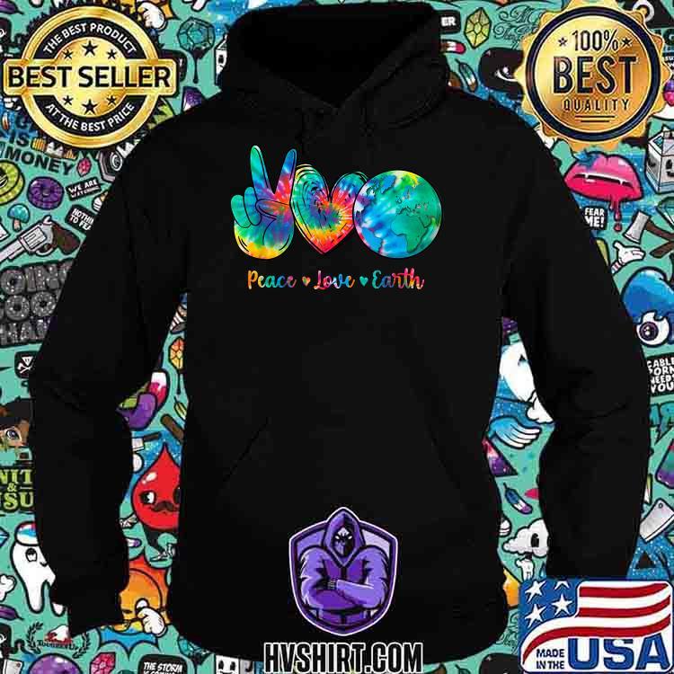 Peace Love Earth Day Tie Dye Hippie Watercolor Shirt Hoodie