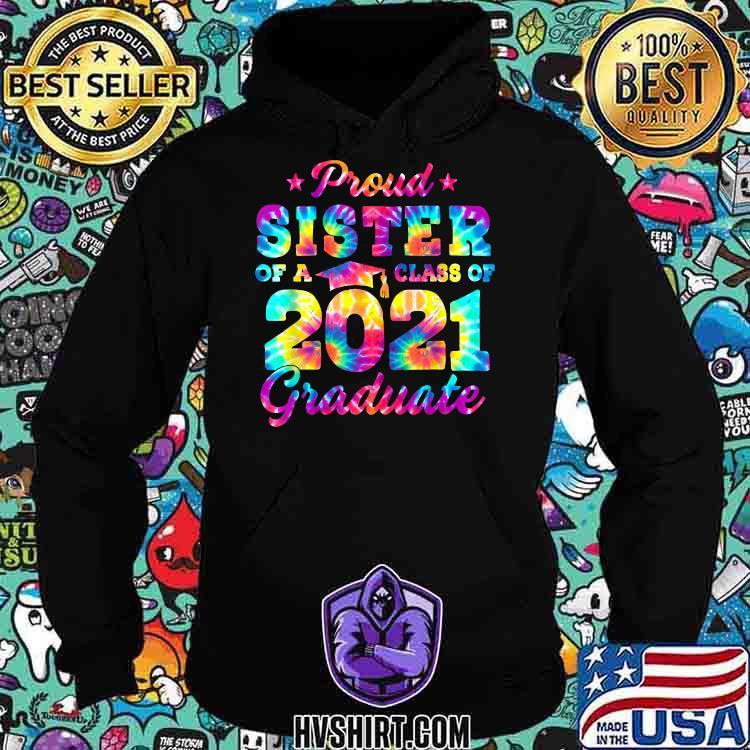 Proud Sister of a Class of 2021 Graduate Senior 2021 Watercolor Shirt Hoodie