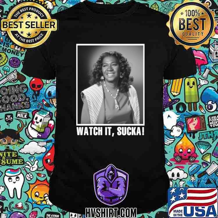 Smile face sanford and son Watch it Sucka shirt