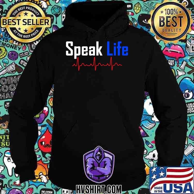 Speak Life Heart Beast Shirt Hoodie