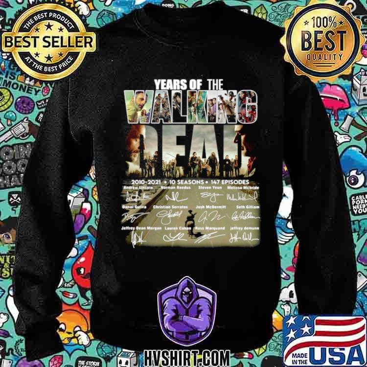 Years of the Walking Dead 2010 2021 10 seasons signatures Sweatshirt