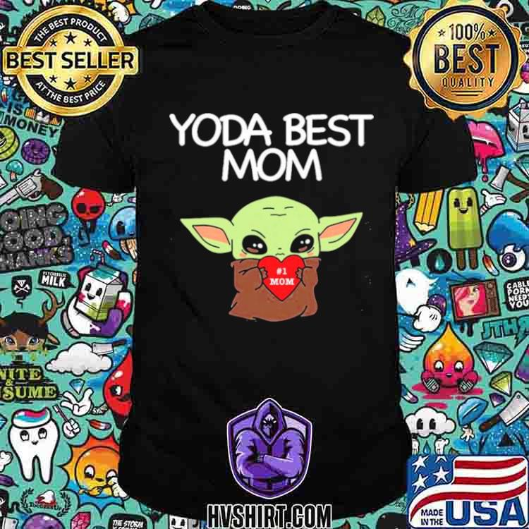 Yoda Best Mom shirt