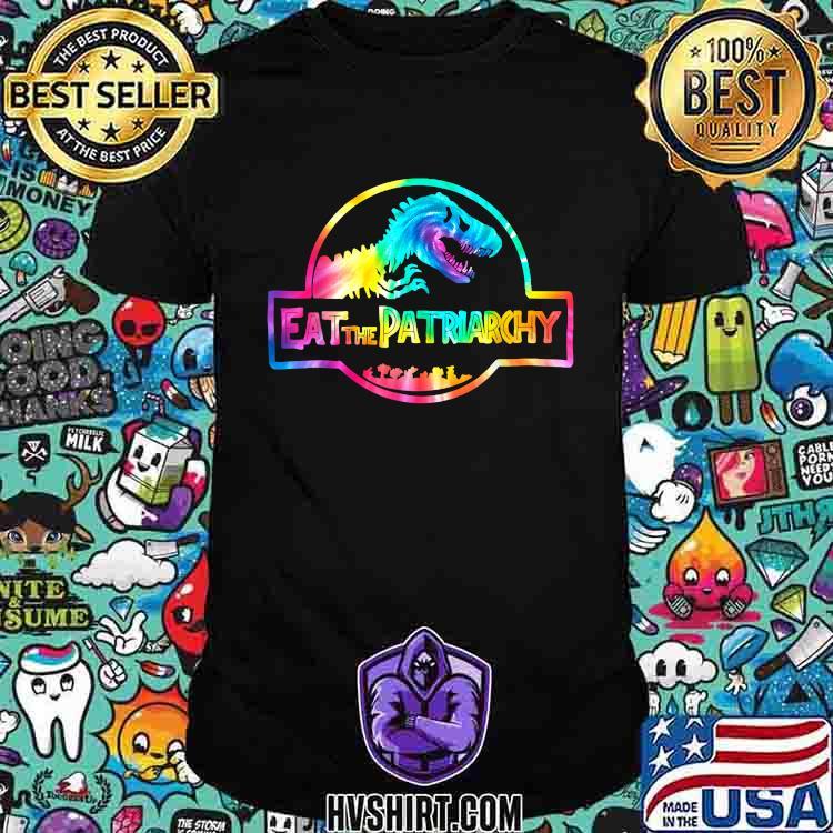 Dinosaur Eat The Patriarchy T-Shirt